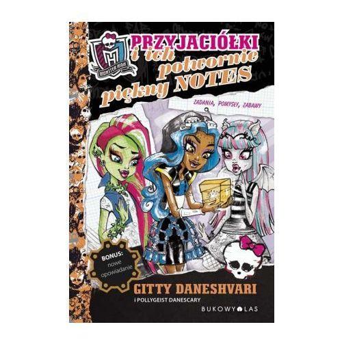 Monster High Przyjaciółki i ich potwornie piękny notes (9788364481550)