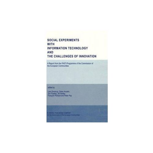 Social Experiments with Information Technology and the Challenges of Innovation (9789027724885)
