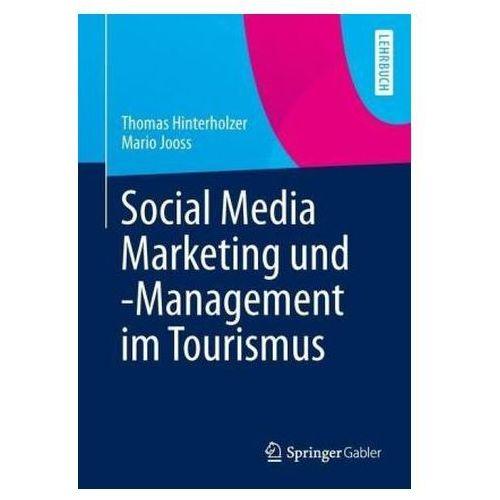 Social Media Marketing und -Management im Tourismus (9783642379512)