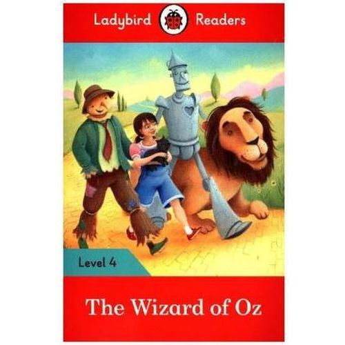 The Wizard of Oz - Ladybird Readers Level 4 (2017)