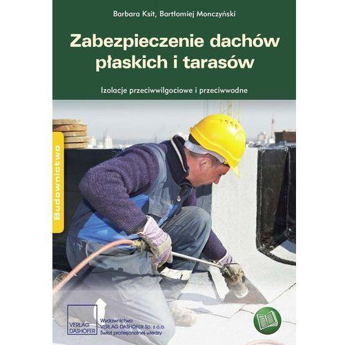 Zabezpieczenie dachów płaskich i tarasów., Verlag Dashofer