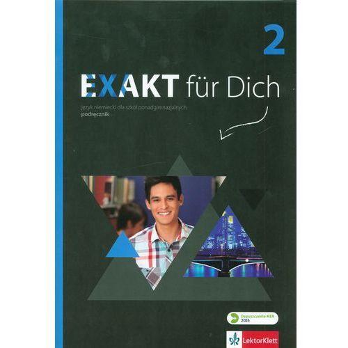 Exakt für dich 2 (2015). Podręcznik CD + zakładka do książki GRATIS, oprawa broszurowa