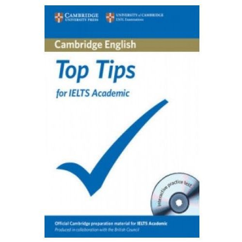 The Official Top Tips for IELTS Academic module + CD-ROM (ESOL) (lp) (9781906438722)