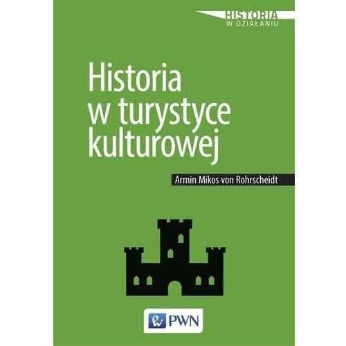 Historia w turystyce kulturowej (9788301200138)