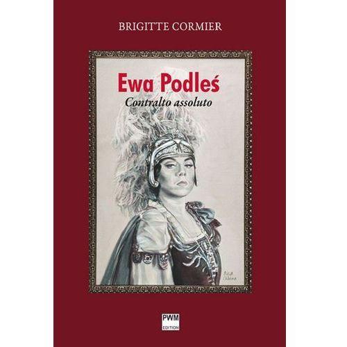 Ewa Podleś. Contralto assoluto (320 str.)