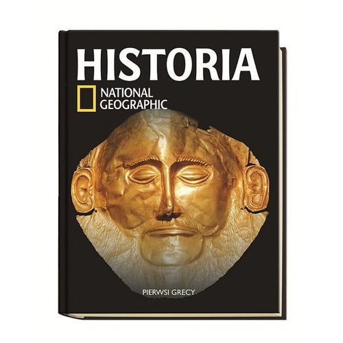Historia National Geographic Tom 6 - Dostępne od: 2014-11-04 (160 str.)