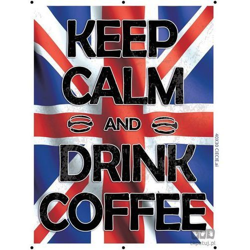 Obraz KEEP CALM AND DRINK COFFEE - FLAGA BRYTYJSKA PT161T2 z kategorii obrazy