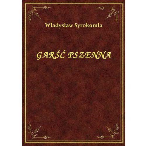 Garść Pszenna, Klasyka Literatury Nexto