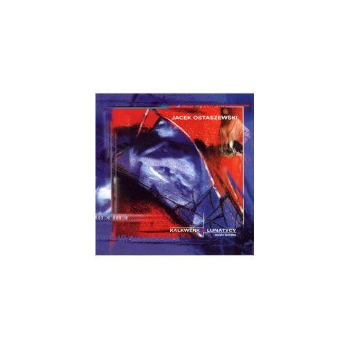 Kalkwerk / Lunatycy - Jacek Ostaszewski (Płyta CD) (5900672923322)