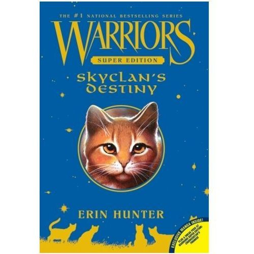 Warriors, Super Edition, SkyClan's Destiny, Hunter, Erin