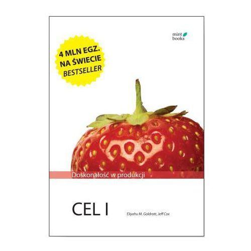 Cel I: Doskonałość w produkcji - Eliyahu M. Goldratt, MINT Books