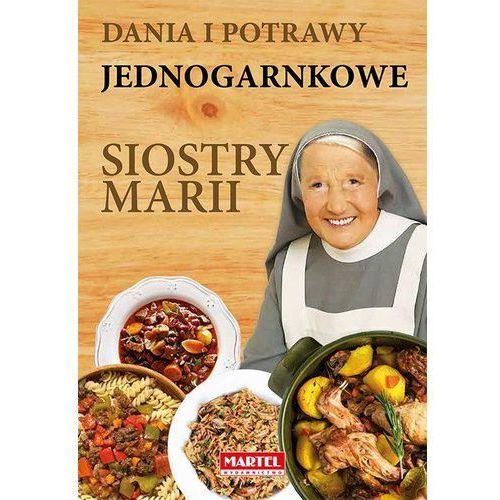 Dania i potrawy jednogarnkowe Siostry Marii (288 str.)