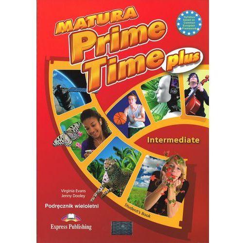Matura Prime Time PLUS Intermed. SB w.wieloletnia, oprawa broszurowa