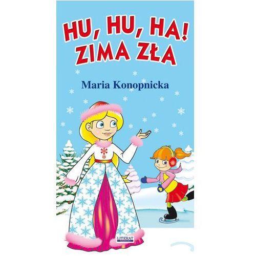 Hu, hu, ha! Zima zła - Maria Konopnicka, oprawa kartonowa