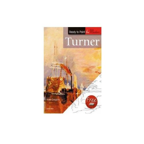 Ready to Paint the Masters: Turner (9781844485796)