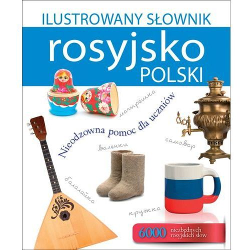 Ilustrowany słownik rosyjsko-polski - Wysyłka od 3,99 - porównuj ceny z wysyłką (2015)