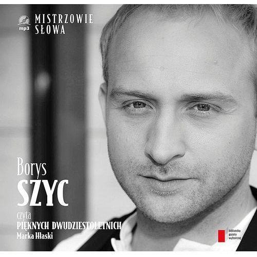 Borys Szyc czyta Pięknych dwudziestoletnich. Audiobook + książka (32 str.)