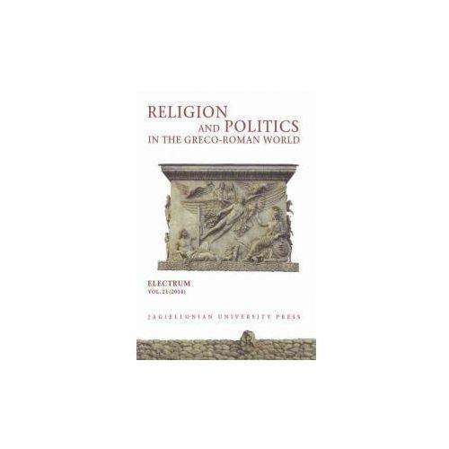 Religion And Politics In The Greco - Roman World (9788323338574)