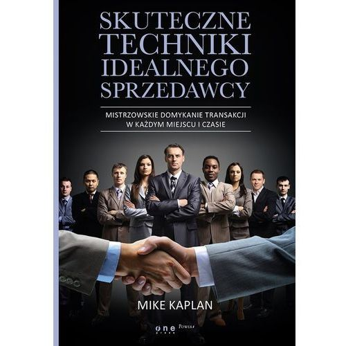 Skuteczne techniki idealnego sprzedawcy, Mike Kaplan
