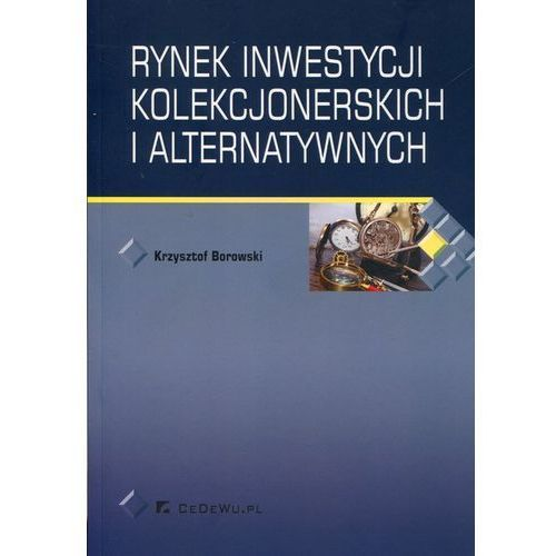 Rynek inwestycji kolekcjonerskich i alternatywnych, Borowski Krzysztof