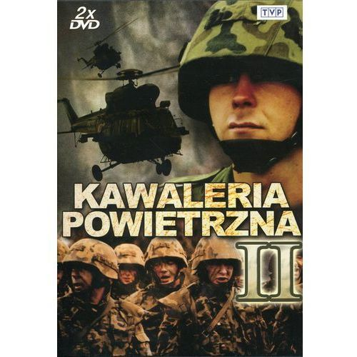 Kawaleria powietrzna - część 2 (2xDVD) - Jacek Bławut, Jacek Indelak, Wojciech Maciejewski (5902600065654)