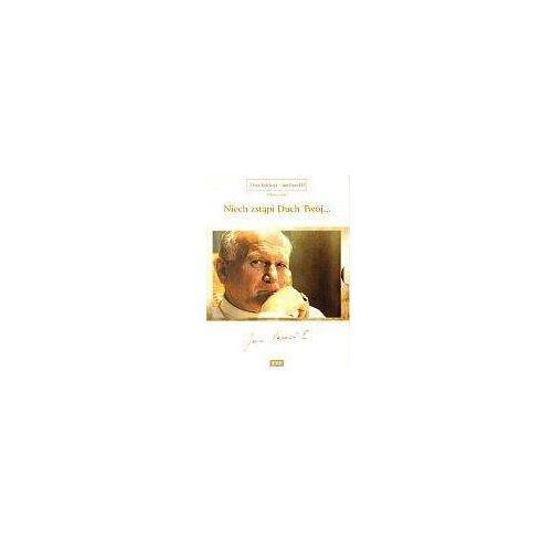 Niech zstąpi Duch Twój (Złota Kolekcja - Jan Paweł II)