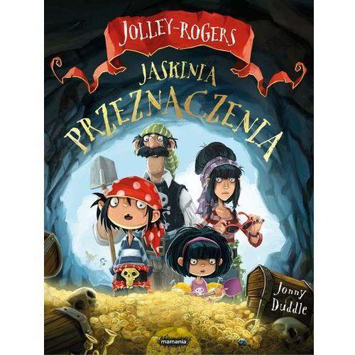 JASKINIA PRZEZNACZENIA JOLLEY-ROGERS - JONNY DUDDLE, Mamania