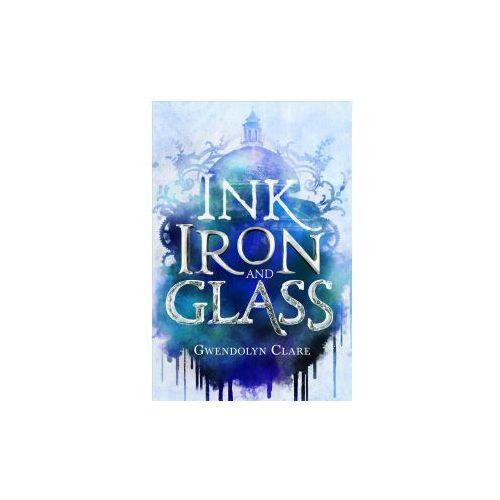INK IRON & GLASS (9781250112767)