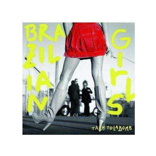 Brazilian girls - talk to la bomb (cd) marki Universal music polska