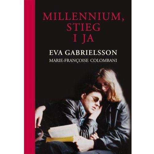 Millennium, Stieg i ja - Eva Gabrielsson, Marie-Francoise Colombani, Albatros