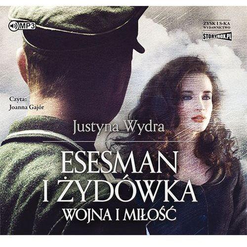 Esesman i Żydówka audiobook, Justyna Wydra