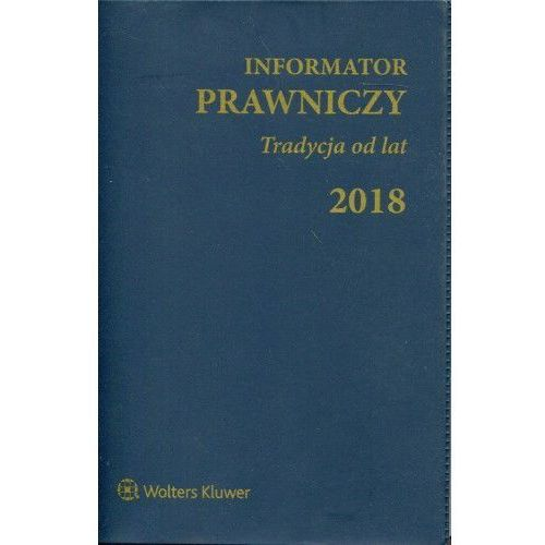 Informator Prawniczy 2018 Tradycja od lat granatowy