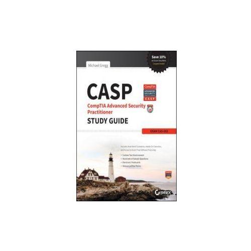 CASP Comptia Advanced Security Practitioner Study Guide: Exam CAS-002, Gregg, Michael