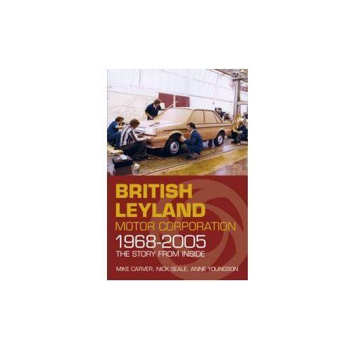 British Leyland Motor Corporation 1968-2005 (9780750961448)
