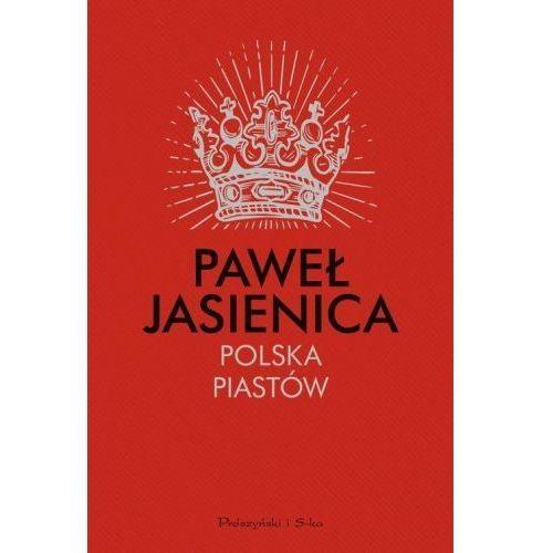 Polska Piastów [Jasienica Paweł] (9788381238809)