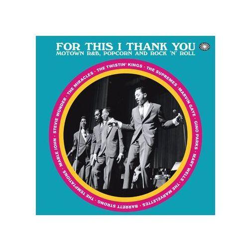 Różni Wykonawcy - For This I Thank You - Motown R&b Popcorn And Rock'n'roll (5055311001821)