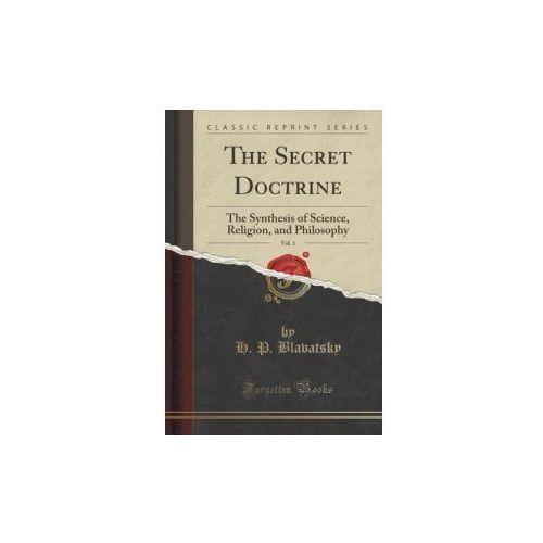 The Secret Doctrine, Vol. 1 (9781330123997)