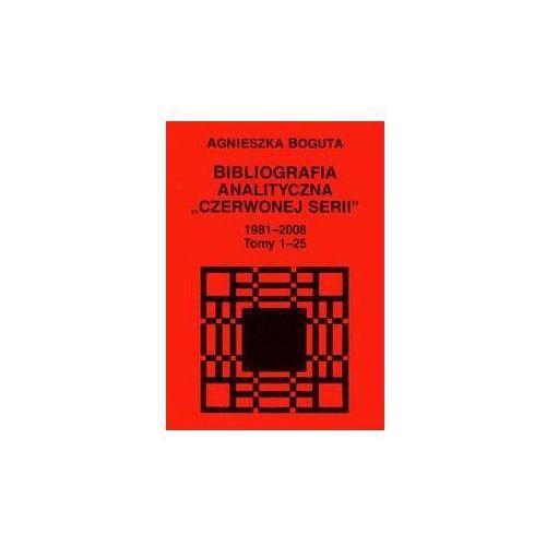 Bibliografia analityczna Czerwonej Serii 1981-2008 t.1-25 (9788322731826)