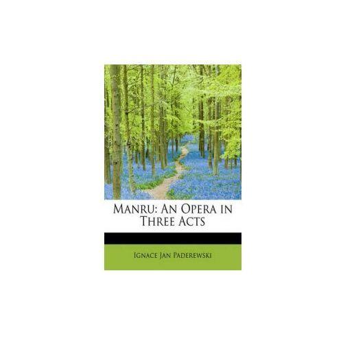 Ignace Jan Paderewski - Manru