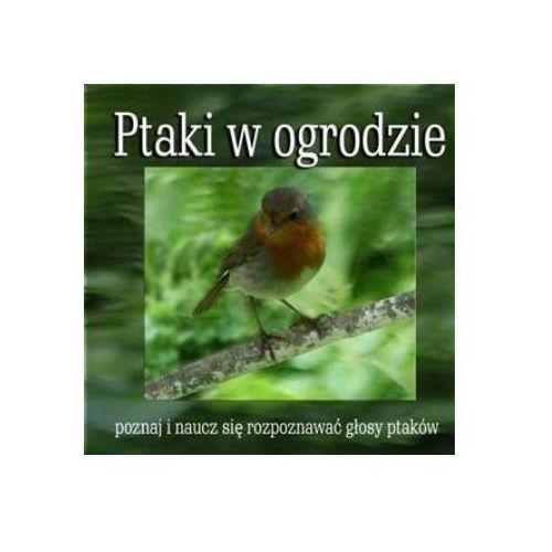Ptaki w ogrodzie - ptaki w ogrodzie - głosy ptaków marki Soliton / soliton