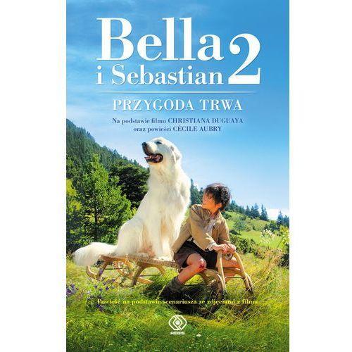 Bella i Sebastian 2 - Wysyłka od 3,99 - porównuj ceny z wysyłką (9788378188377)