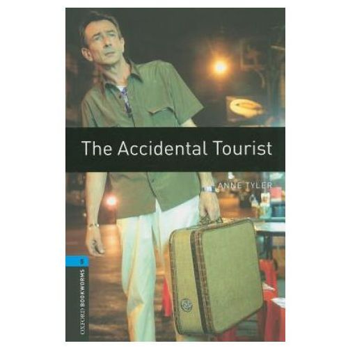 Oxford Bookworms Library: Stage 5: The Accidental Tourist