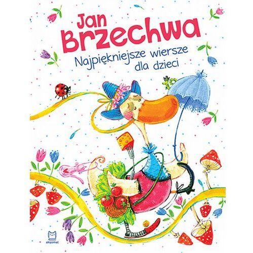 Najpiękniejsze wiersze dla dzieci, wyd. 2 - Jan Brzechwa, Jan Brzechwa