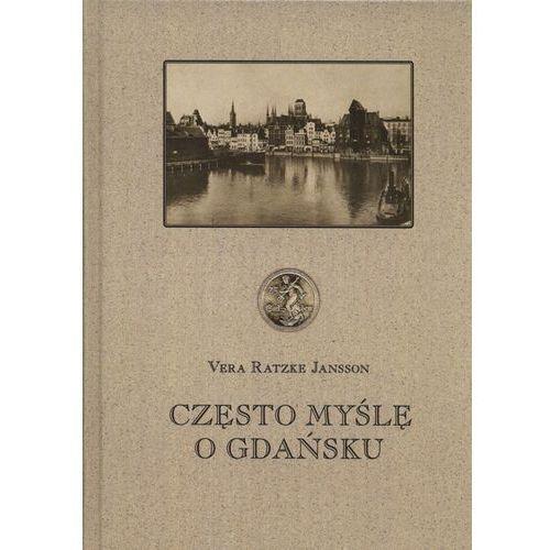 Często myślę o Gdańsku - Wysyłka od 3,99 - porównuj ceny z wysyłką (328 str.)