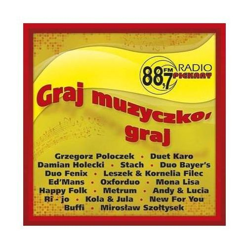 Graj Muzyczko Graj: Radio Piekary 88,7 FM (5904003981937)