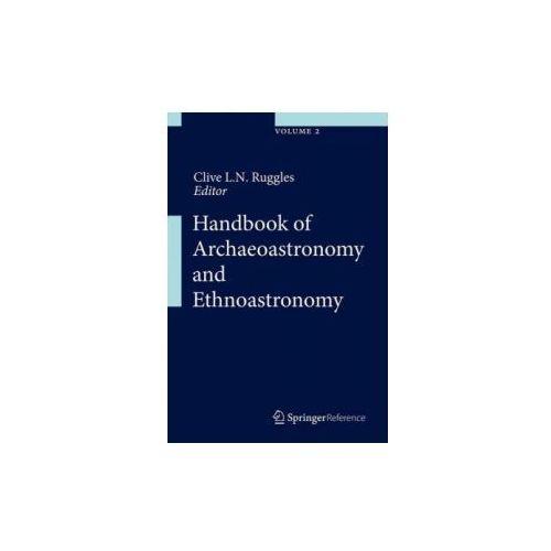 Handbook of Archaeoastronomy and Ethnoastronomy