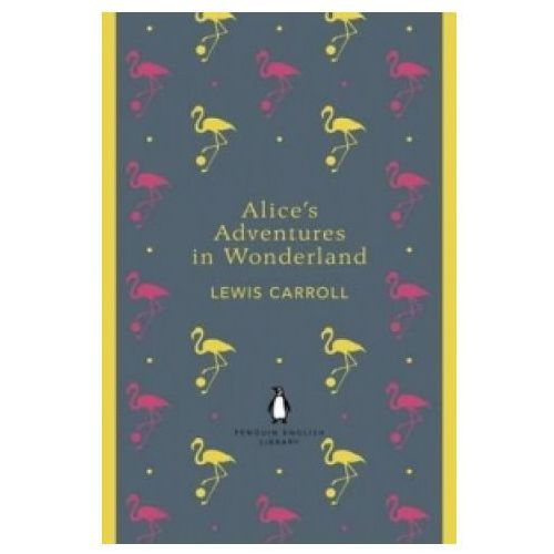 Alice's Adventures in Wonderland and Through the Looking Glass, Penguin