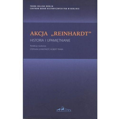 Akcja Reinhardt Historia i upamiętnianie- bezpłatny odbiór zamówień w Krakowie (płatność gotówką lub kartą)., Neriton