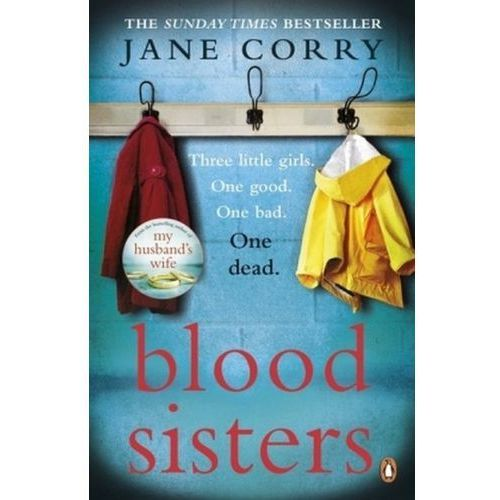 Blood Sisters - JANE CORRY (464 str.)