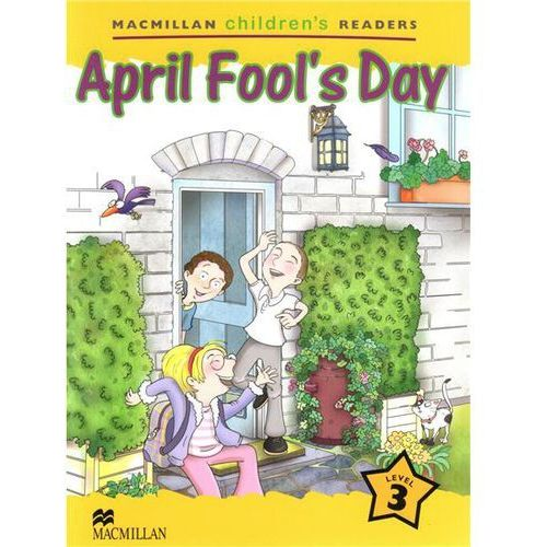 April Fool's Day. Macmillan Children's Readers 3, oprawa miękka